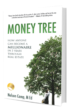Money Tree, real estate, inventment, nelson camp, renovation, rental properties